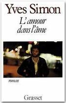 Couverture du livre « L'amour dans l'âme » de Yves Simon aux éditions Grasset Et Fasquelle