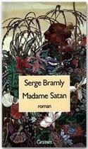 Couverture du livre « Madame Satan » de Serge Bramly aux éditions Grasset Et Fasquelle