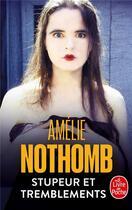 Couverture du livre « Stupeur et tremblements » de Amélie Nothomb aux éditions Lgf