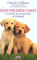 Couverture du livre « Mon Premier Chiot » de Claude Cailloux aux éditions Tf1 Editions