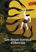 Couverture du livre « Les douze travaux d'Hercule » de Isabelle Pandazopoulos aux éditions Gallimard-jeunesse