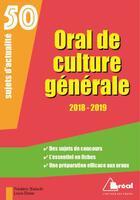 Couverture du livre « Oral de culture générale ; 50 sujets d'actualité (édition 2018/2019) » de Frederic Bialecki aux éditions Breal