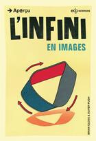 Couverture du livre « L'infini en images » de Brian Clegg et Olivier Pugh aux éditions Edp Sciences