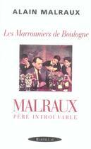 Couverture du livre « Les maronniers de boulogne ; malraux père introuvable » de Alain Malraux aux éditions Bartillat