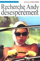 Couverture du livre « Recherche Andy Desesperement » de Jenny Colgan aux éditions Florent Massot