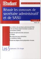 Couverture du livre « Réussir les concours de secrétaire administratif et de sasu catégorie b » de Pascal Joly aux éditions L'etudiant