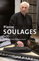 Couverture du livre « Pierre Soulages ; outrenoir » de Francoise Jaunin aux éditions Bibliotheque Des Arts