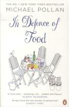 Couverture du livre « IN DEFENCE OF FOOD: AN EATER'S MANIFESTO » de Michael Pollan aux éditions Adult Pbs