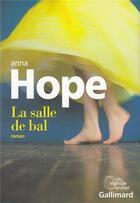 Couverture du livre « La salle de bal » de Anna Hope aux éditions Gallimard
