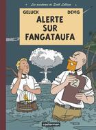 Couverture du livre « Les aventures de Scott Leblanc t.1 ; alerte sur Fangataufa » de Philippe Geluck et Devig aux éditions Casterman