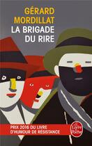 Couverture du livre « La brigade du rire » de Gerard Mordillat aux éditions Lgf