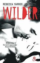 Couverture du livre « Wilder » de Rebecca Yarros aux éditions Harlequin