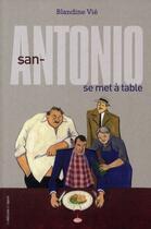 Couverture du livre « San-Antonio se met à table » de Blandine Vie aux éditions Epure