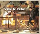 Couverture du livre « Vive le vélo » de Chris Haddon aux éditions Hoebeke