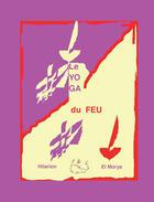 Couverture du livre « Le yoga du feu » de Leila Chellabi aux éditions Lcd Mediation