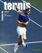 Couverture du livre « L'année du tennis 2007 » de Jean Couvercelle aux éditions Calmann-levy