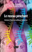 Couverture du livre « Le roseau penchant » de Nadalette La Fonta Six aux éditions Fauves