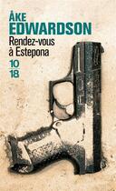 Couverture du livre « Rendez-vous à Estepona » de Ake Edwardson aux éditions 10/18