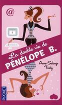 Couverture du livre « La double vie de Pénélope B. » de Anne-Solange Tardy aux éditions Pocket