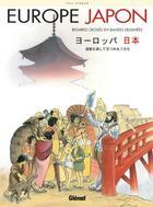 Couverture du livre « Europe / Japon ; regards croisés en BD » de Paul Herman aux éditions Glenat