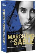 Couverture du livre « Le marchand de sable T.2 » de Gaia Alexia aux éditions Hugo Roman