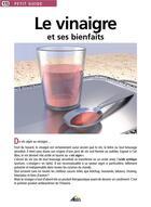 Couverture du livre « Le vinaigre et ses bienfaits » de Collectif aux éditions Aedis