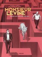 Couverture du livre « Monsieur Levine ; l'homme qui rêvait d'un loup blanc » de Toni Carbos et Javier Cosnava aux éditions Sarbacane