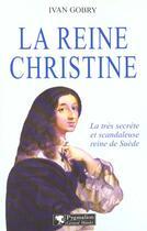 Couverture du livre « Reine christine (la) » de Yvan Gobry aux éditions Pygmalion