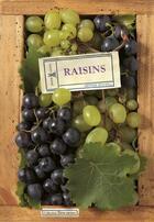 Couverture du livre « Raisins » de Serge Schall aux éditions Plume De Carotte