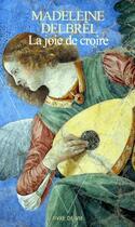 Couverture du livre « La joie de croire » de Madeleine Delbrel aux éditions Points
