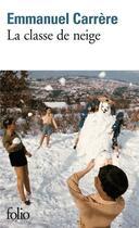Couverture du livre « La classe de neige » de Emmanuel Carrère aux éditions Gallimard