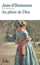 Couverture du livre « Au plaisir de Dieu » de Jean d'Ormesson aux éditions Gallimard
