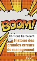 Couverture du livre « Histoire des grandes erreurs de management » de Christine Kerdellant aux éditions Gallimard