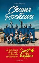 Couverture du livre « Choeur de rockeurs » de Valerie Peronnet aux éditions Arenes