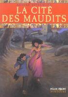 Couverture du livre « La Cite Des Maudits » de Arnulf Zitelmann aux éditions Milan