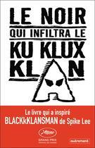 Couverture du livre « Le noir qui infiltra le Ku Klux Klan » de Ron Stallworth aux éditions Autrement