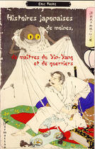 Couverture du livre « Histoires Japonaises D'Esprits, De Monstres Et De Fantomes » de Eric Faure aux éditions Harmattan