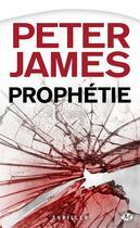 Couverture du livre « Prophétie » de Peter James aux éditions Milady Thriller