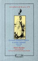 Couverture du livre « CAHIERS DU SIELEC ; écrivains français d'Algérie et société coloniale 1900-1950 ; Robert Randau » de Collectif aux éditions Kailash