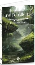 Couverture du livre « Les formiciens » de Raymond De Rienzi aux éditions Terre De Brume