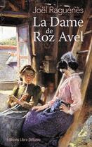 Couverture du livre « La dame de Roz Avel » de Joel Raguenes aux éditions Libra Diffusio