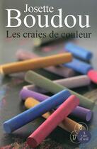 Couverture du livre « Les craies de couleur » de Josette Boudou aux éditions A Vue D'oeil
