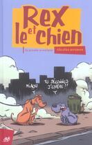 Couverture du livre « Rex et le chien » de Nicolas Poupon aux éditions Le Cycliste