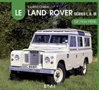 Couverture du livre « Le Land Rover séries 1, 2 et 3 de mon père » de Laurent Cornee aux éditions Etai