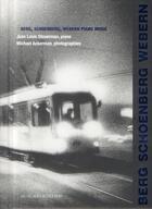 Couverture du livre « Berg, Schoenberg, Webern piano music » de Michael Ackerman et Jean-Louis Steuerman et Gerard Conde aux éditions Actes Sud
