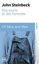 Couverture du livre « Des souris et des hommes ; of mice and men » de John Steinbeck aux éditions Gallimard