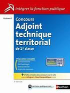 Couverture du livre « Concours adjoint territorial de 1re classe ; catégorie c (2e édition) » de Laurent Fischer aux éditions Nathan