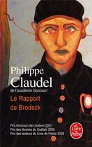 Couverture du livre « Le rapport de Brodeck » de Philippe Claudel aux éditions Lgf