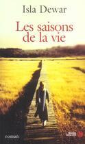 Couverture du livre « Les Saisons De La Vie » de Isla Dewar aux éditions Presses De La Cite