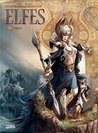 Couverture du livre « Elfes T.18 ; Alyana » de Stephane Bileau et Luca Merli et Olivier Peru aux éditions Soleil